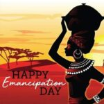 Emancipation Day - August 1st